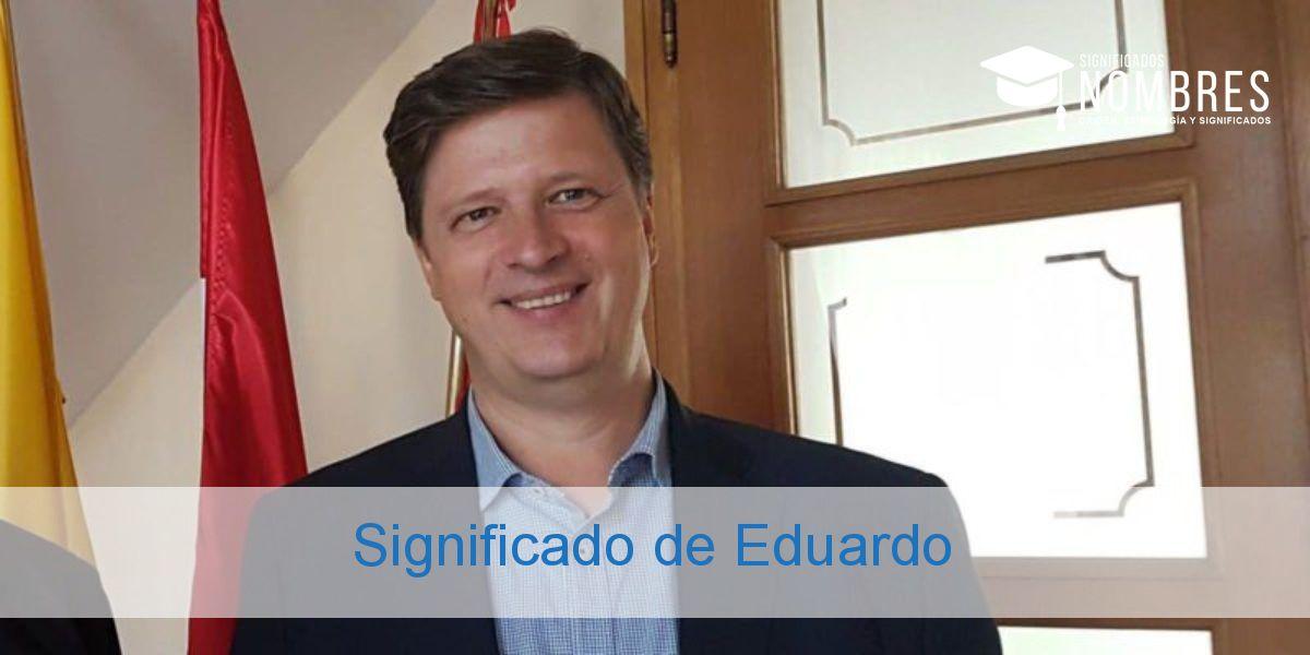 Significado de Eduardo