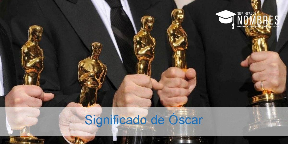 Significado de Óscar