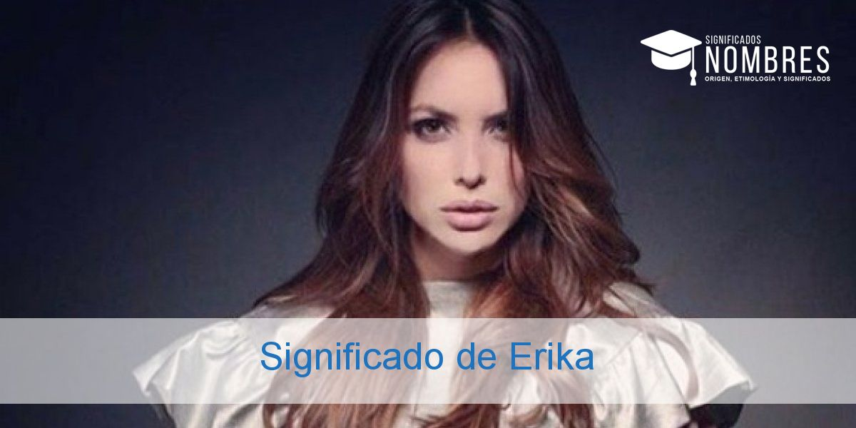 Significado de Erika
