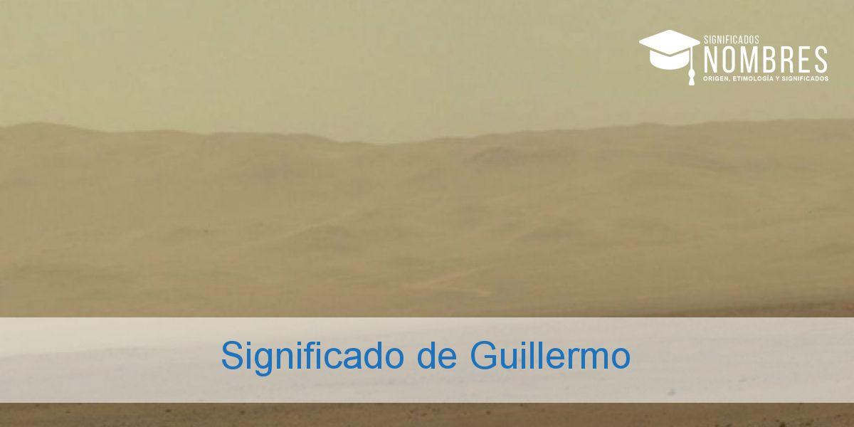 Significado de Guillermo