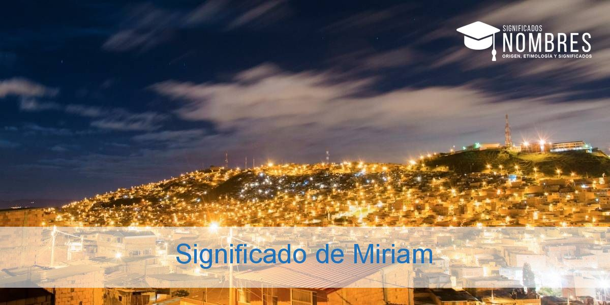 Significado de Miriam