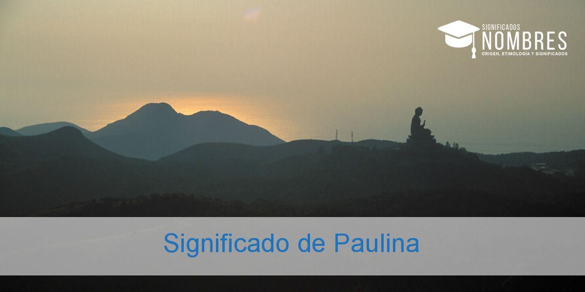 Significado de Paulina