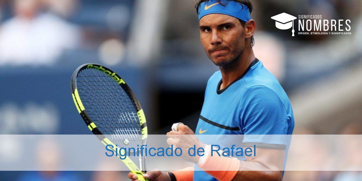 Significado de Rafael