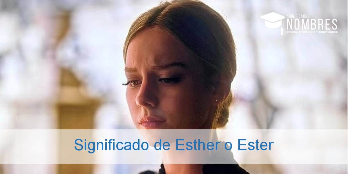 Significado de Esther o Ester