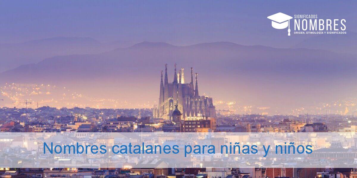 Nombres catalanes para niñas y niños